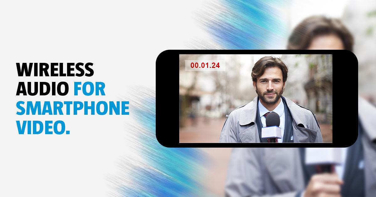 Wireless Audio for Smartphone Video - JK Audio